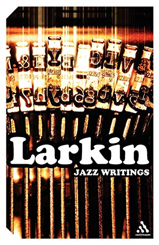 9780826476999: Jazz Writings (Continuum Impacts)