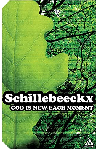 9780826477019: God Is New Each Moment