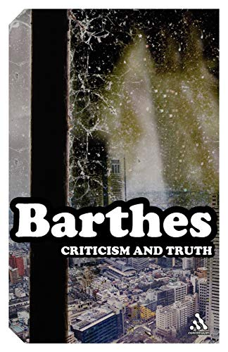 9780826477071: Criticism and Truth (Continuum Impacts)