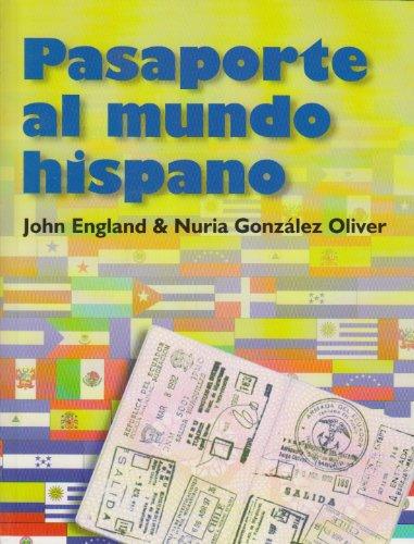 9780826477200: Pasaporte Al Mundo Hispano