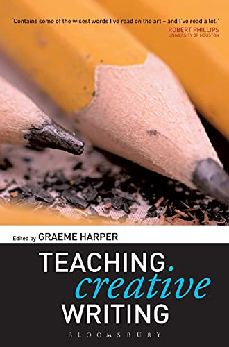 9780826477262: Teaching Creative Writing