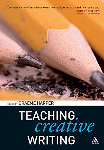 9780826477279: Teaching Creative Writing