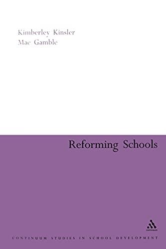 9780826477361: Reforming Schools (Continuum Collection)