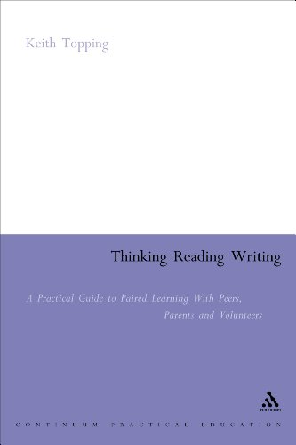 9780826477446: Thinking Reading Writing: A Practical Guide to Paired Learning with Peers, Parents and volunteers (Continuum Collection)