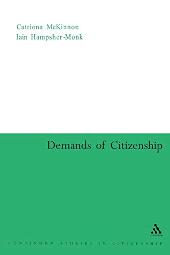 9780826477552: Demands of Citizenship (Continuum Collection)