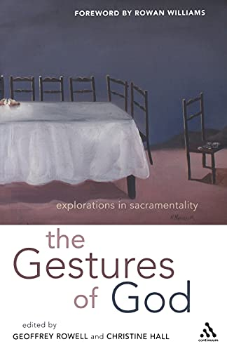 9780826477828: 1: Gestures of God: Explorations in Sacramentality