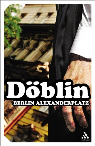 9780826477897: Berlin Alexanderplatz: The Story of Franz Biberkopf (Continuum Impacts)