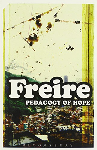 Pedagogy Of Hope: Friere, Paolo; Freire,
