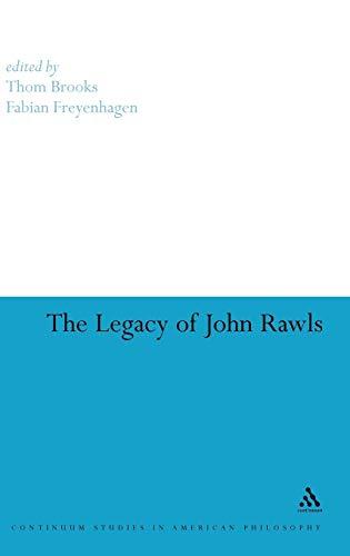 9780826478436: The Legacy of John Rawls (Continuum Studies in American Philosophy)