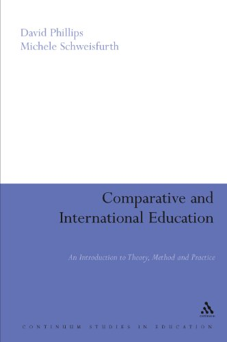 9780826478542: Comparative And International Education: An Introduction to Theory, Method, And Practice (Continuum Studies in Education)