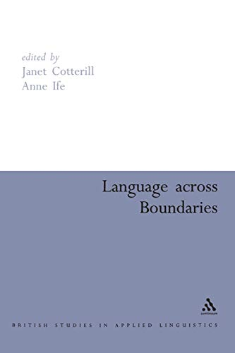 9780826478733: Language Across Boundaries (British Studies in Applied Linguistics)