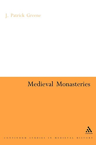 9780826478856: Medieval Monasteries (Continuum Collection)