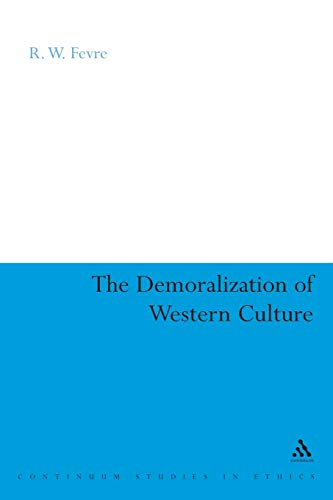9780826478993: The Demoralization of Western Culture (Continuum Collection)