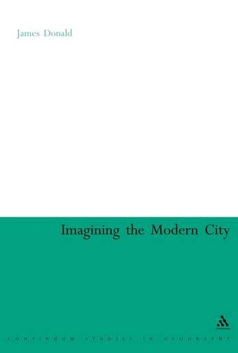 9780826479013: Imagining The Modern City (Continuum Collection)
