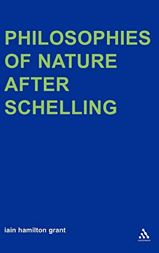 9780826479020: Philosophies of Nature after Schelling (Transversals: New Directions in Philosophy)