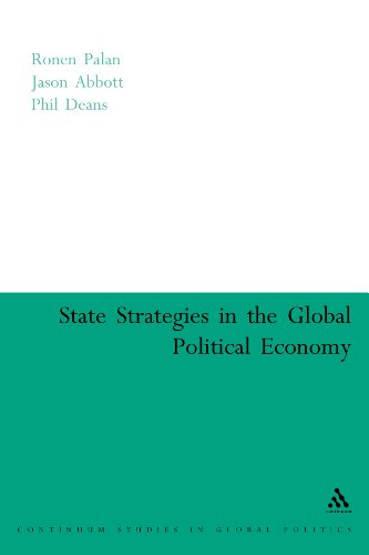 9780826479167: State Strategies in the Global Political Economy (Continuum Studies in Global Politics)