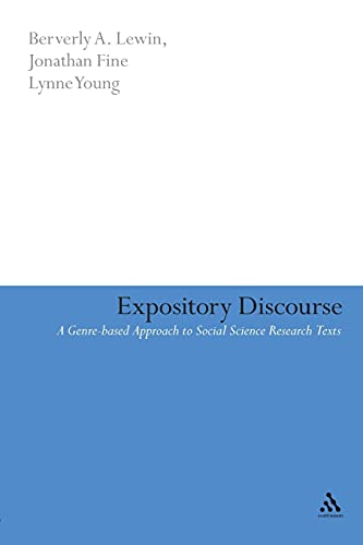 Expository Discourse (Continuum Collection) (0826479251) by Beverly Lewin; Jonathan Fine; Lynne Young