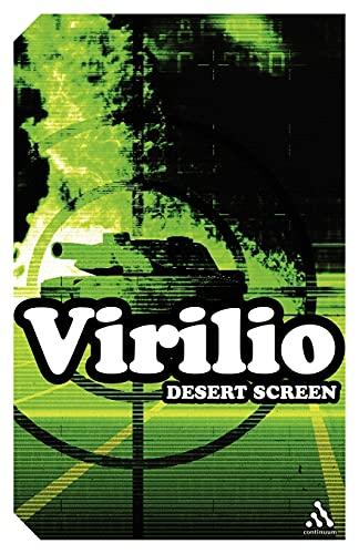 Desert Screen: War at the Speed of Light: Paul Virilio
