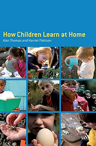 9780826479983: How Children Learn at Home