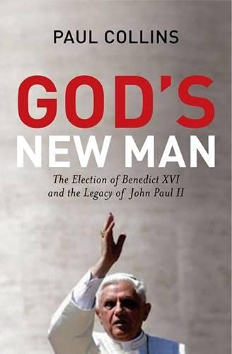 9780826480156: God's New Man: The Election of Benedict XVI and the Legacy of John Paul II