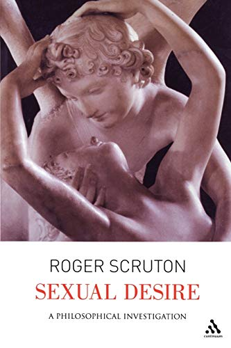 9780826480385: Sexual Desire: A Philosophical Investigation