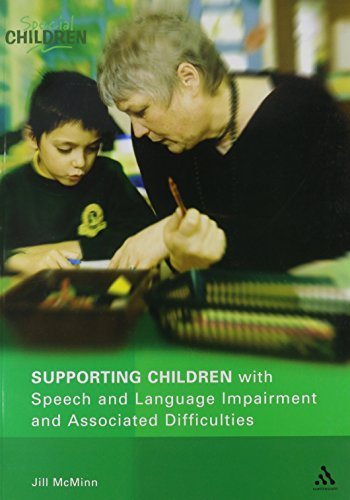 9780826480637: Supporting Children with Speech and Language Impairment and Associated Difficulties