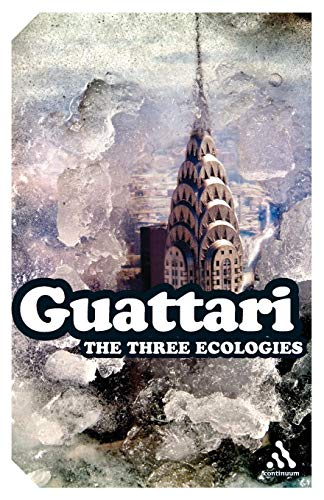 9780826480651: The Three Ecologies (Continuum Impacts)