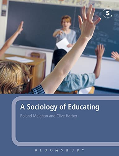 9780826481283: A Sociology of Educating