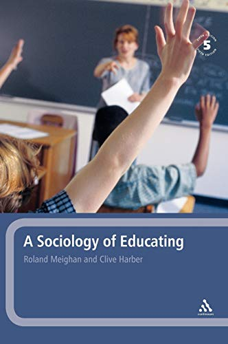 9780826481290: A Sociology of Educating