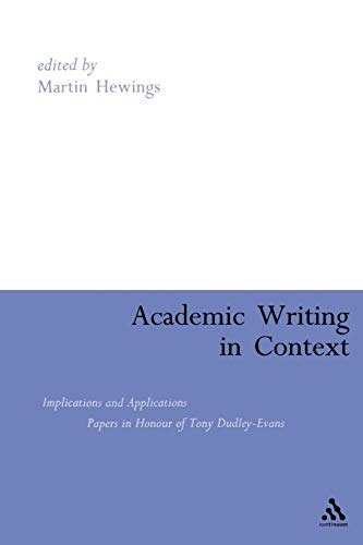 9780826481313: Academic Writing in Context: Implications and Applications
