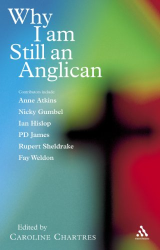 9780826481436: Why I am Still an Anglican: Essays and Conversations
