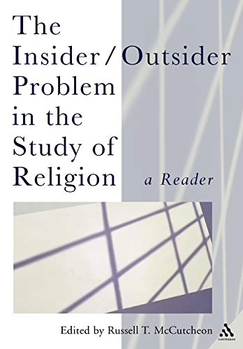 9780826481467: Insider/Outsider Problem in the Study of Religion (Controversies in the Study of Religion)