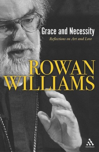 9780826481504: Grace and Necessity: Reflections on Art and Love
