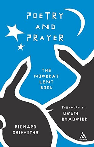 9780826481580: Poetry and Prayer: The 2006 Lent Book (Mowbray Lent Book)