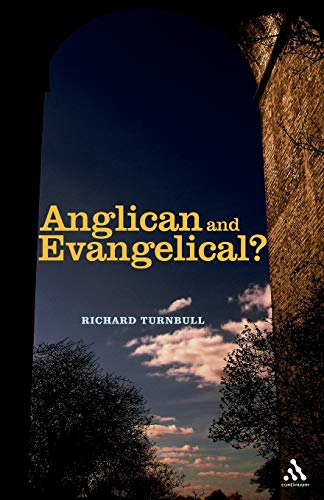 9780826481641: Anglican and Evangelical?
