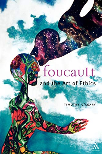 9780826481689: Foucault and the Art of Ethics (Continuum Collection)