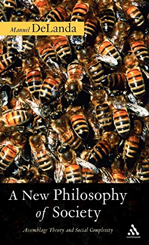 9780826481702: A New Philosophy of Society: Assemblage Theory and Social Complexity