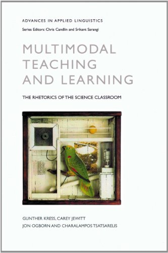 9780826481726: Multimodal Teaching and Learning: The Rhetorics of the Science Classroom (Advances in Applied Linguistics)