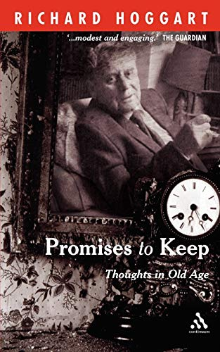 9780826482730: Promises to Keep: Thoughts in Old Age