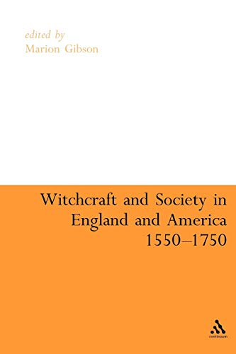 9780826483003: Witchcraft And Society in England and America, 1550-1750 (Continuum Collection)