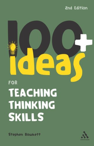 9780826483102: 100+ Ideas for Teaching Thinking Skills