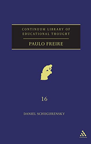 9780826484154: Paulo Freire (Continuum Library of Educational Thought)