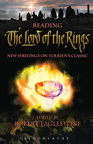 9780826484604: Reading The Lord of the Rings: New Writings on Tolkien's Classic