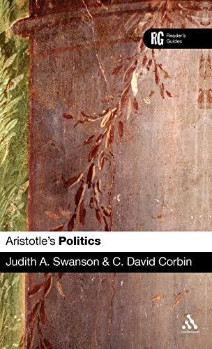 9780826484987: Aristotle's 'Politics': A Reader's Guide (Reader's Guides)