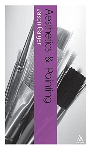9780826485205: Aesthetics and Painting (Bloomsbury Aesthetics)