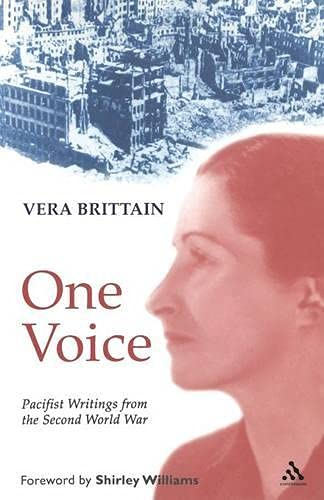 9780826485342: One Voice: Pacifist Writings from the Second World War