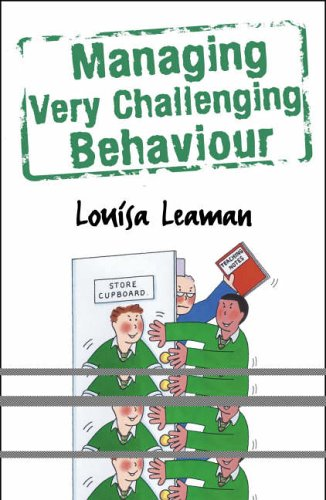 9780826485397: Managing Very Challenging Behaviour: Cracking the Nut (Behaviour Management S.)