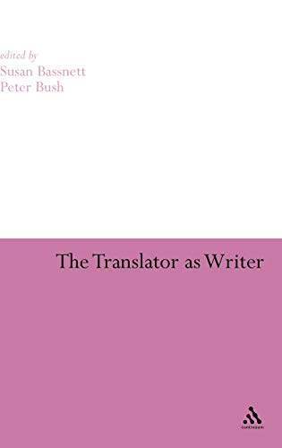 9780826485755: The Translator As Writer