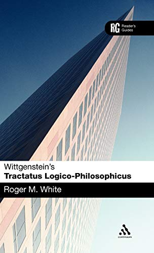 9780826486172: Wittgenstein's 'Tractatus Logico-Philosophicus': A Reader's Guide (Reader's Guides)