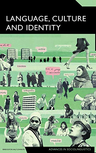 9780826486288: Language, Culture and Identity: An Ethnolinguistic Perspective (Advances in Sociolinguistics)